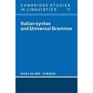 Italian Syntax and Universal Grammar (Cambridge Studies in Linguistics)