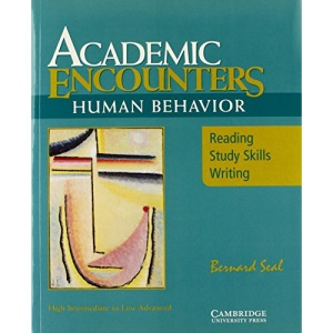 Academic Encounters: Human Behavior Student's Book: Reading, Study Skills, and Writing: Human Behaviour