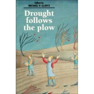 Drought Follows the Plow: Cultivating Marginal Areas