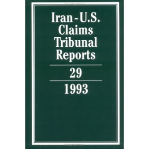 Iran-U.S. Claims Tribunal Reports: Volume 29: v. 29