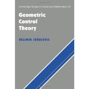 Geometric Control Theory: 52 (Cambridge Studies in Advanced Mathematics)