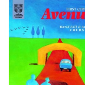 First Certificate Avenues Revised Edition Student's book (Cambridge First Certificate)