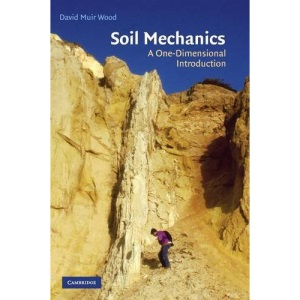 Soil Mechanics: A One-Dimensional Introduction