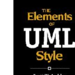 The Elements of UML™ Style (SIGS Reference Library)