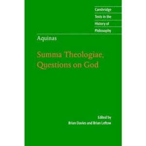 Aquinas: Summa Theologiae, Questions on God (Cambridge Texts in the History of Philosophy)