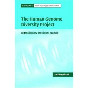The Human Genome Diversity Project: An Ethnography of Scientific Practice (Cambridge Studies in Society and the Life Sciences)