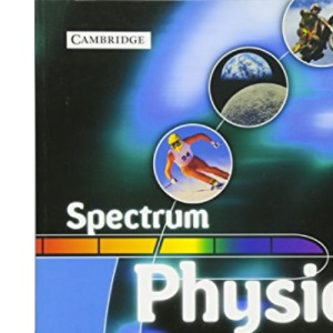 Spectrum Physics Class Book (Spectrum Key Stage 3 Science)