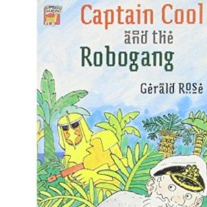 Captain Cool and the Robogang (Cambridge Reading)