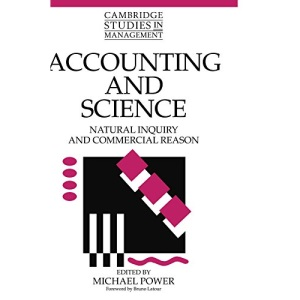 Accounting and Science: Natural Inquiry and Commercial Reason (Cambridge Studies in Management)