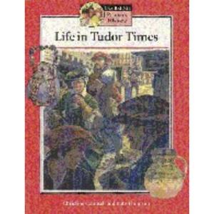 Life in Tudor Times Student's book (Cambridge Primary History)