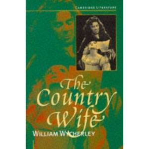 The Country Wife (Cambridge Literature)