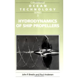 Hydrodynamics of Ship Propellers (Cambridge Ocean Technology Series)