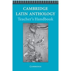 Cambridge Latin Anthology Teacher's handbook (Cambridge Latin Course)