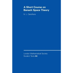 A Short Course on Banach Space Theory (London Mathematical Society Student Texts)