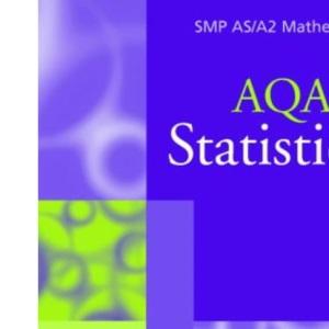 Statistics 1 for AQA (SMP AS/A2 Mathematics for AQA)
