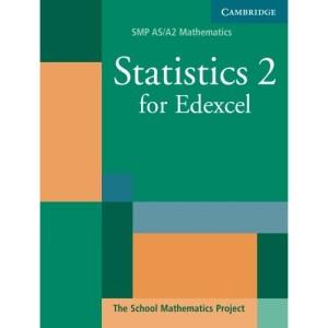 Statistics 2 for Edexcel (SMP AS/A2 Mathematics for Edexcel)