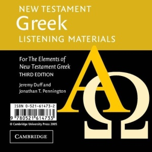 New Testament Greek Listening Materials: For the Elements of New Testament Greek