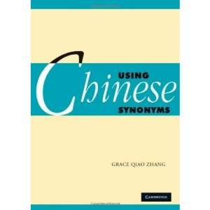 Using Chinese Synonyms (Using (Cambridge))