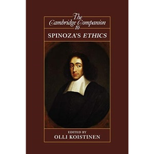 The Cambridge Companion to Spinoza's Ethics (Cambridge Companions to Philosophy)
