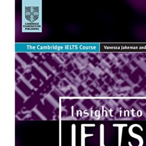 Insight into IELTS: The Cambridge IELTS Course: Student's Book