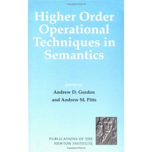 Higher Order Operational Techniques in Semantics: 12 (Publications of the Newton Institute, Series Number 12)