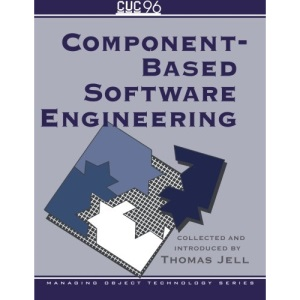 Component-Based Software Engineering: 10 (SIGS: Managing Object Technology, Series Number 10)