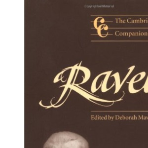 The Cambridge Companion to Ravel (Cambridge Companions to Music)