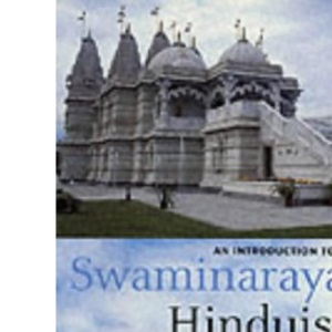 An Introduction to Swaminarayan Hinduism (Introduction to Religion)