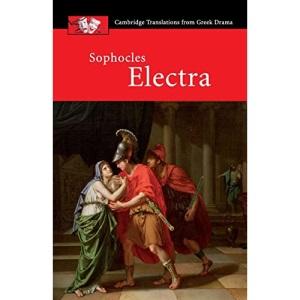 Sophocles: Electra (Cambridge Translations from Greek Drama)