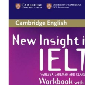New Insight into IELTS Workbook Pack