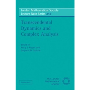 Transcendental Dynamics and Complex Analysis (London Mathematical Society Lecture Note Series)