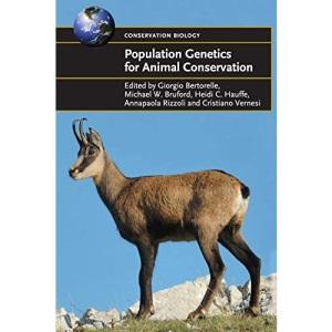 Population Genetics for Animal Conservation: 17 (Conservation Biology, Series Number 17)