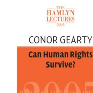Can Human Rights Survive?: The Hamlyn Lectures 2005