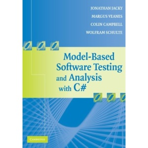 Model-Based Software Testing and Analysis with C#: A Model-based Approach Using SpecExplorer