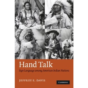 Hand Talk: Sign Language among American Indian Nations
