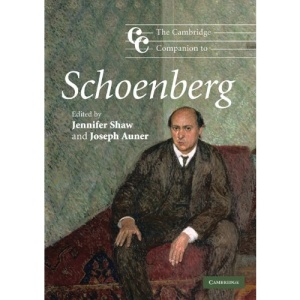 The Cambridge Companion to Schoenberg (Cambridge Companions to Music)