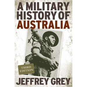 A Military History of Australia (Cambridge Concise Histories)