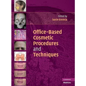 Office-Based Cosmetic Procedures and Techniques (Cambridge Medicine)