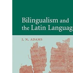 Bilingualism and the Latin Language