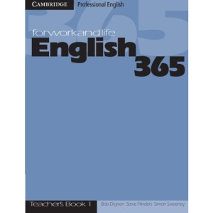 English365 1 Teacher's Guide: For Work and Life (Cambridge Professional English)