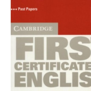 Cambridge First Certificate in English 6 Student's Book: Examination Papers from the University of Cambridge ESOL Examinations (Fce Practice Tests)
