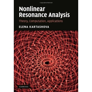 Nonlinear Resonance Analysis: Theory, Computation, Applications