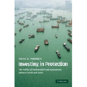 Investing in Protection: The Politics of Preferential Trade Agreements between North and South