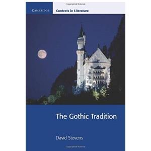 The Gothic Tradition (Cambridge Contexts in Literature)