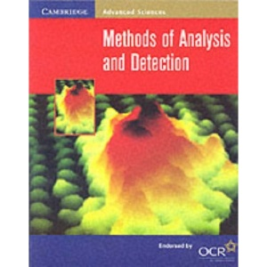 Methods of Analysis and Detection (Cambridge Advanced Sciences)