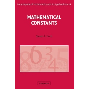 Mathematical Constants (Encyclopedia of Mathematics and its Applications)