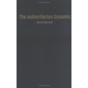 The Authoritarian Dynamic (Cambridge Studies in Public Opinion and Political Psychology)