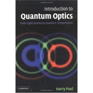 Introduction to Quantum Optics: From Light Quanta to Quantum Teleportation