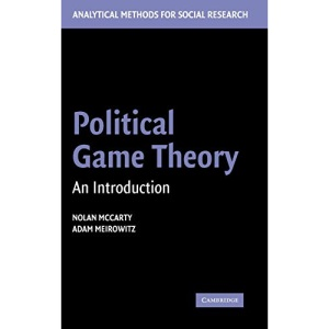 Political Game Theory: An Introduction (Analytical Methods for Social Research)