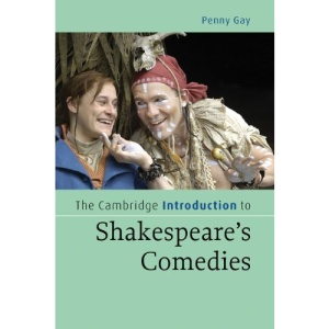 The Cambridge Introduction to Shakespeare's Comedies (Cambridge Introductions to Literature)